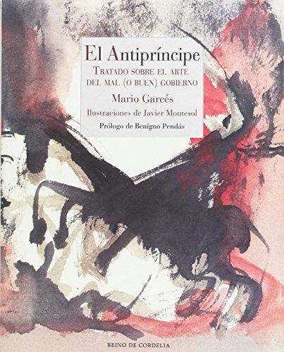 El Antipríncipe: Tratado sobre el arte del  del mal (o buen) gobierno (Reino de Cordelia)