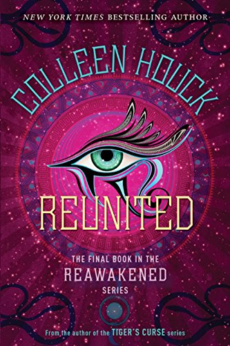 Reunited (Reawakened) por Colleen Houck