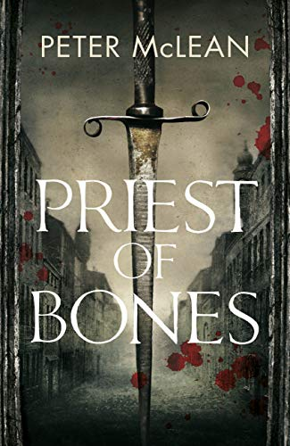 Priest of Bones (War for the Rose Throne) by [McLean, Peter]