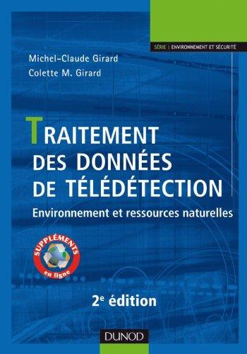 Traitement des données de télédétection - 2ème édition - Environnement et ressources naturelles