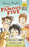 Good Old Timmy and Other Stories: World Book Day 2017 (Famous Five) (print edition)