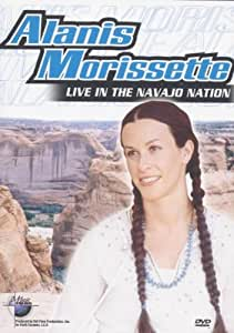 Alanis Morissette: Music In High Places - Live In The Navajo... [DVD] [2003]