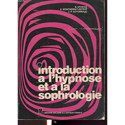 Introduction à l'hypnose et à la sophrologie