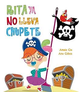 Rita ya no lleva chupete (Rita)