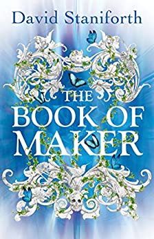 The Book of Maker by [Staniforth, David]