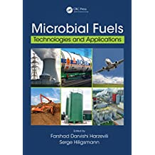 Microbial Fuels: Technologies and Applications