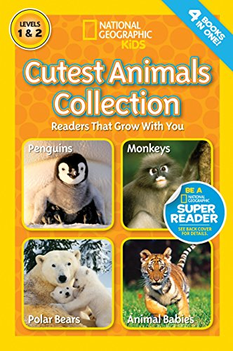 Cutest Animals Collection (National Geographic Readers)