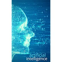 Artificial intelligence: The robotic generation of earth
