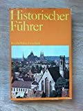 Historischer Führer. Bezirke Erfurt, Gera, Suhl. 1. Auflage. - John. Hoppe/