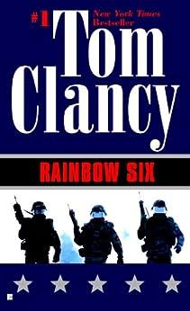Rainbow Six (John Clark series) von [Clancy, Tom]