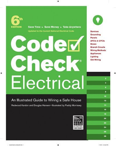 Code Check Electrical: An Illustrated Guide to Wiring a Safe House by Redwood Kardon (2010-12-28)