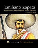 Emiliano Zapata: Revolutionary and Champion of Poor Farmers (Proud Heritage: The Hispanic Library) by R. Conrad Stein (2004-01-02)