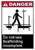 """No utilice andamiaje incompleto señal de peligro 10""""de ancho x 14cm de alto"""