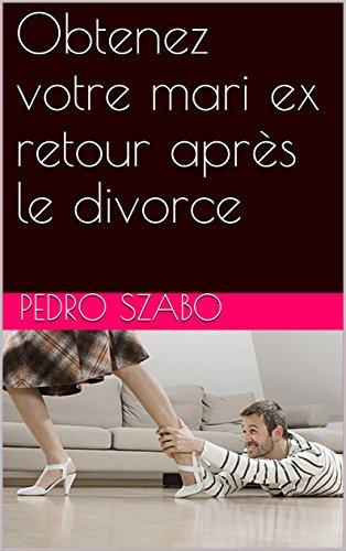 Obtenez votre mari ex retour après le divorce par Pedro  Szabo