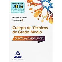 Cuerpos de Técnicos de Grado Medio de la Junta de Andalucía.: 2