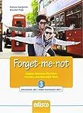 Forget-me-not. Per le Scuole superiori. Con espansione online: 3