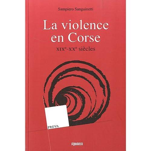 La violence en Corse : XIXe-XXe siècles