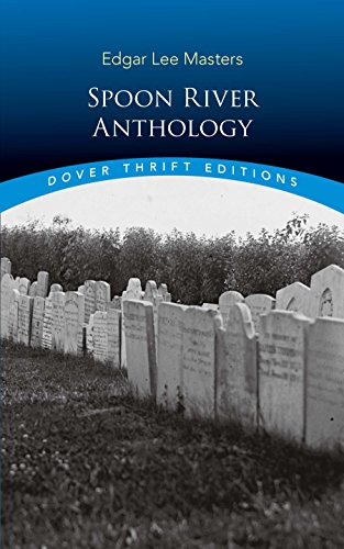 Spoon River Anthology (Dover Thrift Editions) por Edgar Lee Masters