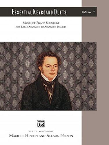 Essential Keyboard Duets, Vol 7: Music of Franz Schubert (Alfred Masterwork Edition: Essential Keyboard Repertoire)