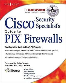 Cisco Security Specialists Guide to PIX Firewall par [Syngress]
