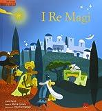 I re Magi. Libro pop-up. Ediz. illustrata