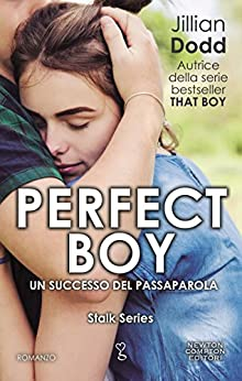 Perfect Boy (Stalk Series Vol. 1) di [Dodd, Jillian]
