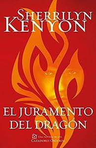 El juramento del dragón par Sherrilyn Kenyon