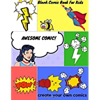Blank Comic Book For Kids : Create Your Own Comics With This Comic Book Journal: Volume 1