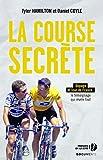 La course secrète (DOCUMENTS)...