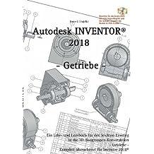 Autodesk INVENTOR 2018: Getriebe