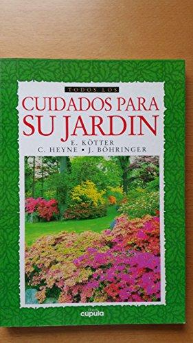 Cuidados para su jardin (La Otra Historia) por E. Kotter