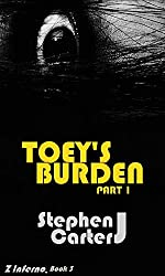 Toey's Burden: Part 1 (Z Inferno Book 3)