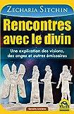 Rencontres avec le divin - Une explication des visions, des anges et autres émissaires (Savoirs Anciens) - Format Kindle - 9788862294775 - 15,99 €