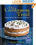 The Cardamom Trail: Chetna Bakes with...