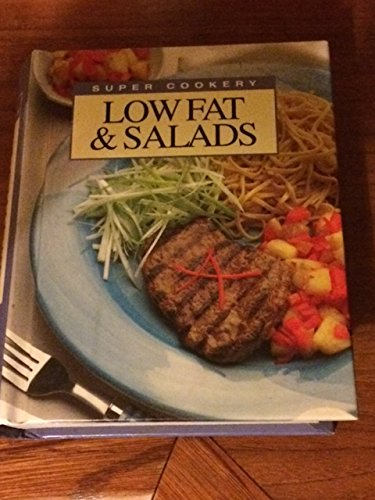Super Cookery Lowfat and Salads