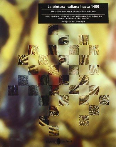 La pintura italiana hasta 1400: Materiales, métodos y procedimientos del arte (Cultura artística)