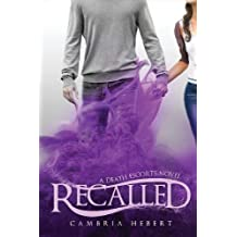 Recalled by Cambria Marie Hebert (2013-02-07)