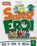 Supereroi. Per la Scuola elementare. Con e-book. Con espansione online: 2