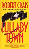 Lullaby Town (Elvis Cole, Band 3)