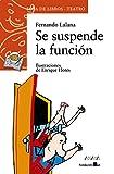 Se suspende la función (Literatura Infantil (6-11 Años) - Sopa De Libros (Teatro)) - Best Reviews Guide