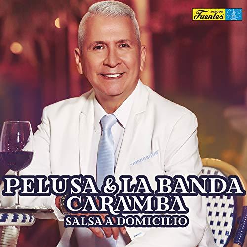 Ritmo En El Corazón - Pelusa Y La Banda Caramba