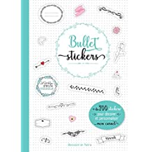 Bullet stickers: 1001 stickers pour décorer mon carnet