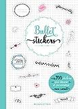 Bullet stickers - 1001 stickers pour décorer mon carnet