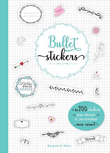 Bullet stickers: 1001 stickers pour décorer mon carnet par Collectif