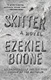 Skitter: A Novel (The Hatching Series Book 2) (English Edition)