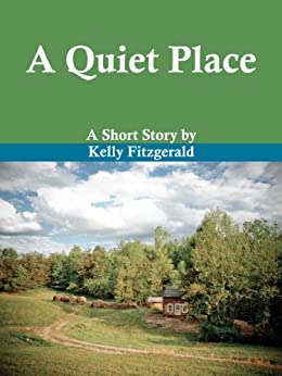 A Quiet Place (English Edition) di [Fitzgerald, Kelly]