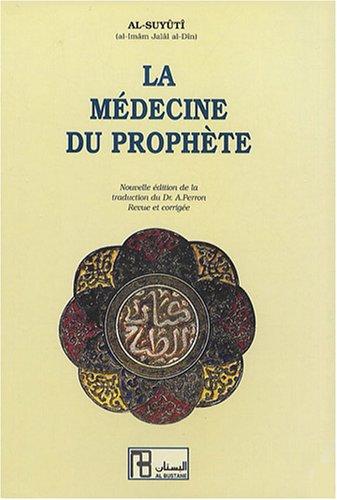 La médecine du prophète par Al-Suyûtî