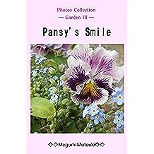 Photos Collection ― Garden Ⅶ ― Pansy's Smile (English Edition)