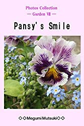 Photos Collection ― Garden Ⅶ ― Pansy's Smile (English Edition)