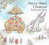 Harvey Hare's Christmas by Bernadette Watts (1999-09-01)